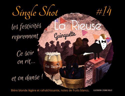 Nouvelle bière Single Shot «#14 GUINGETTE»